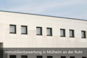 Immobilienbewertung Mülheim an der Ruhr
