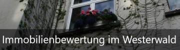 Immobilienbewertung im Westerwald